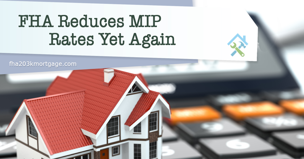 FHA Reduces MIP Rates Yet Again